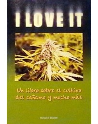 I love it, cultivo y mucho mas