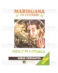 Marihuana en exterior, cultivo de guerrilla