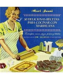 30 Deliciosas recetas para cocinar con Marihuana