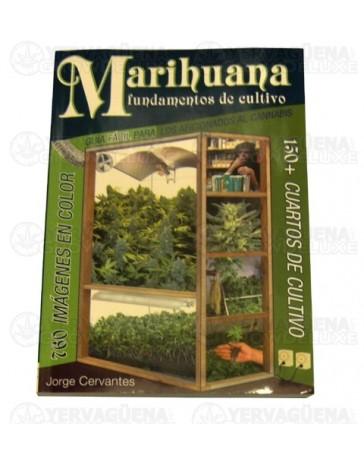 Marihuana, fundamentos del cultivo