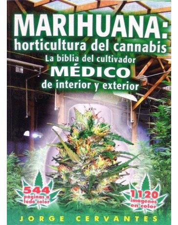 Marihuana: horticultura del cannabis, La Biblia 2