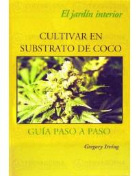 Cultivar en substrato de coco, guia paso a paso